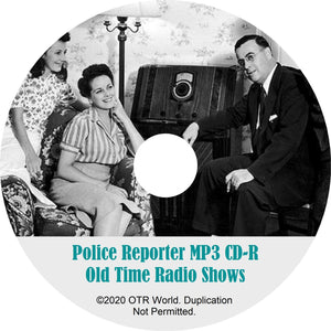 Police Reporter OTR Old Time Radio Shows MP3 On CD 26 Episodes