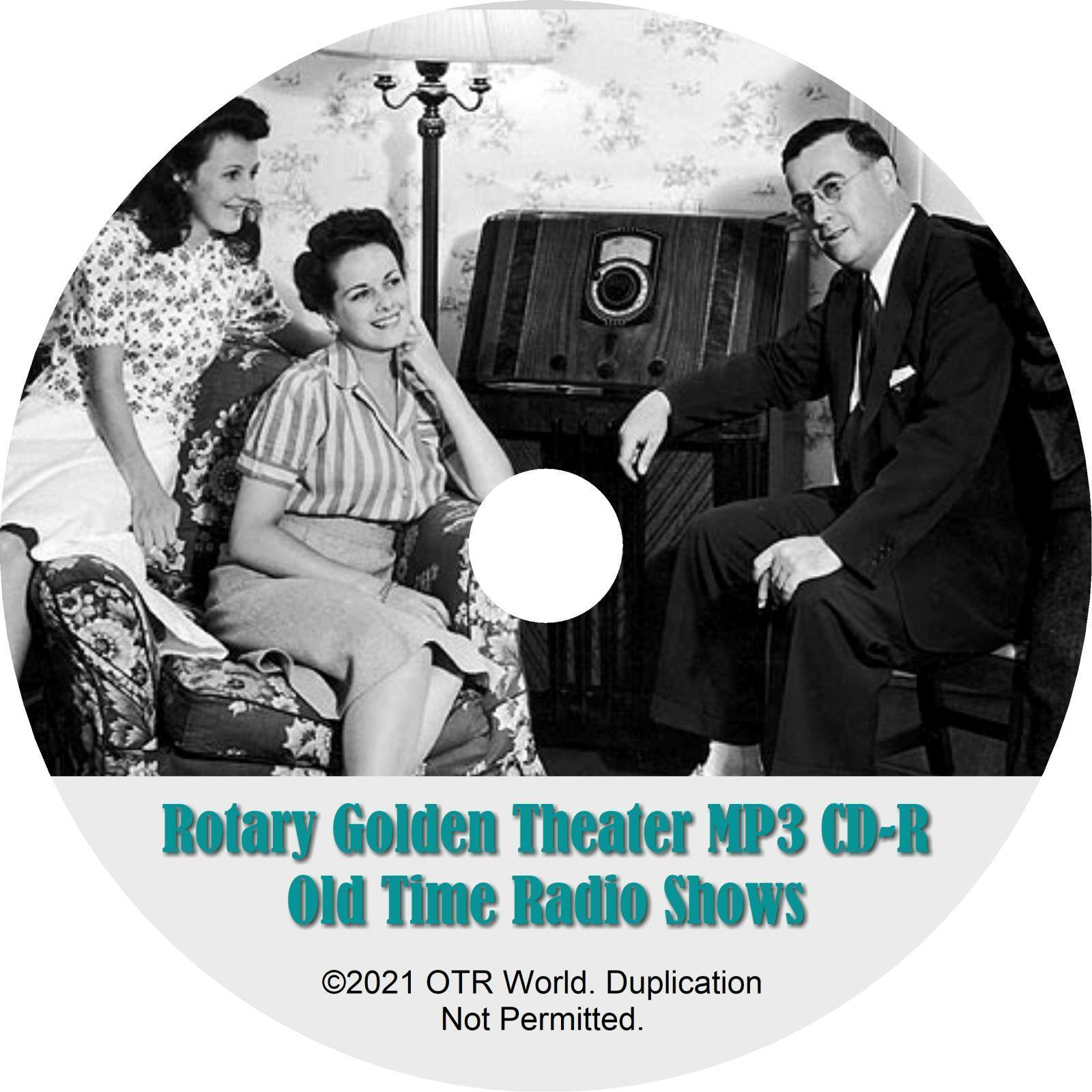 Rotary Golden Theater OTR OTRS Old Time Radio Shows MP3 On CD-R 13 Episodes - OTR World