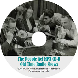 The People Act OTR Old Time Radio Shows MP3 On CD 11 Episodes