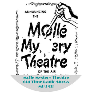 Molle Mystery Theater Old Time Radio OTR Shows MP3 CD 61 Episodes