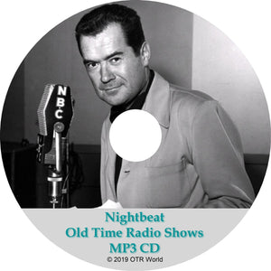 Night Beat Old Time Radio Shows OTR MP3 On CD 56 Episodes