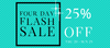 4 DAY FLASH SALE - 25% OFF