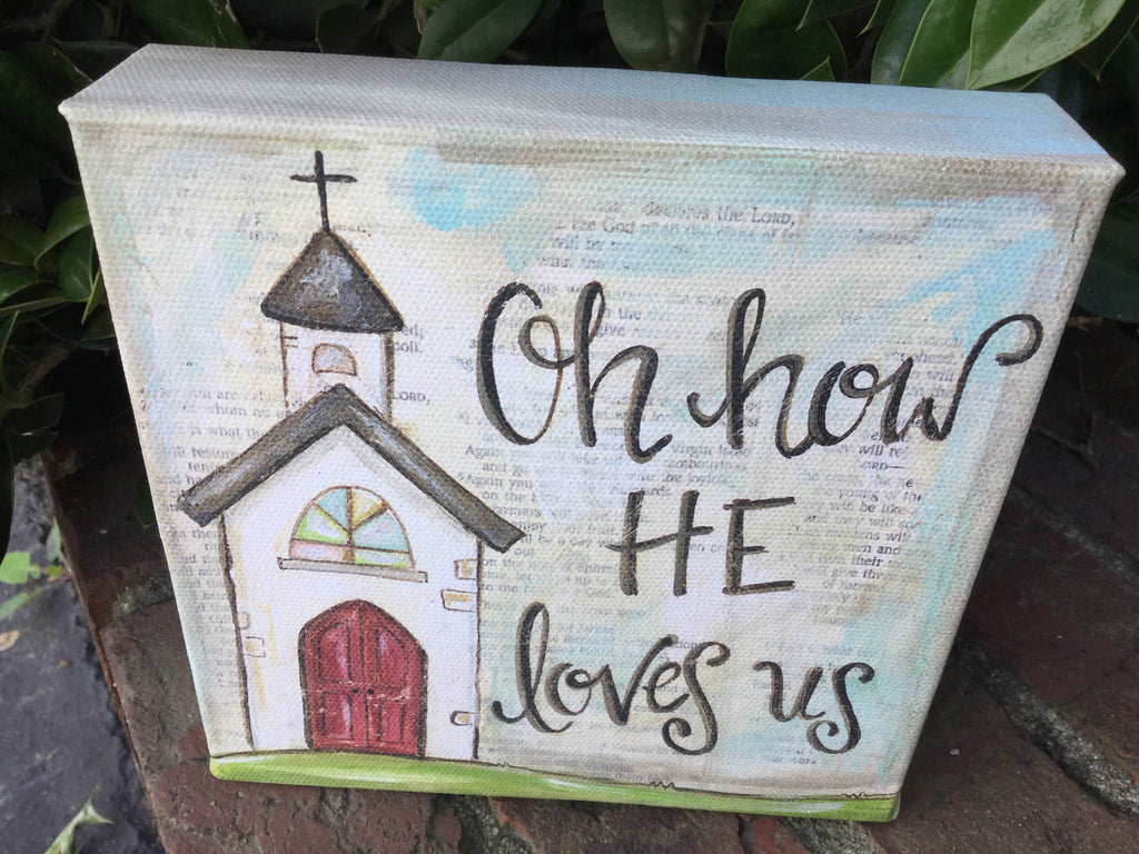 Oh How He Loves Us - mini canvas