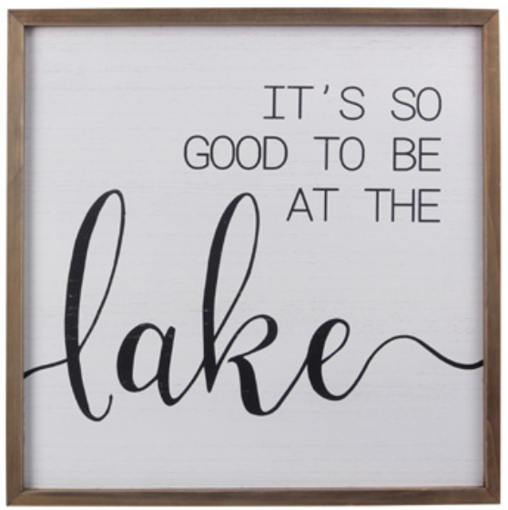 "Wood ""Good to be at the lake"" Wall Sign"