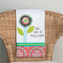 Faith Makes All Things Possible Tea Towel