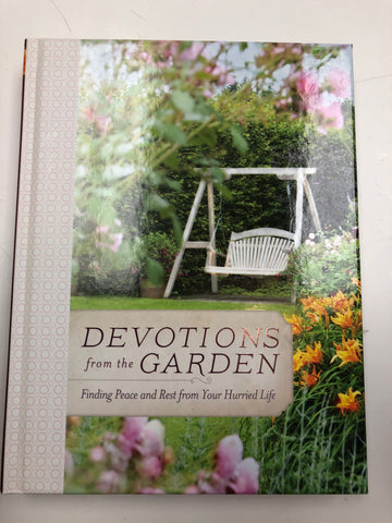 Devotions from the Porch / Kitchen/ Garden/ Lake/ Mountains