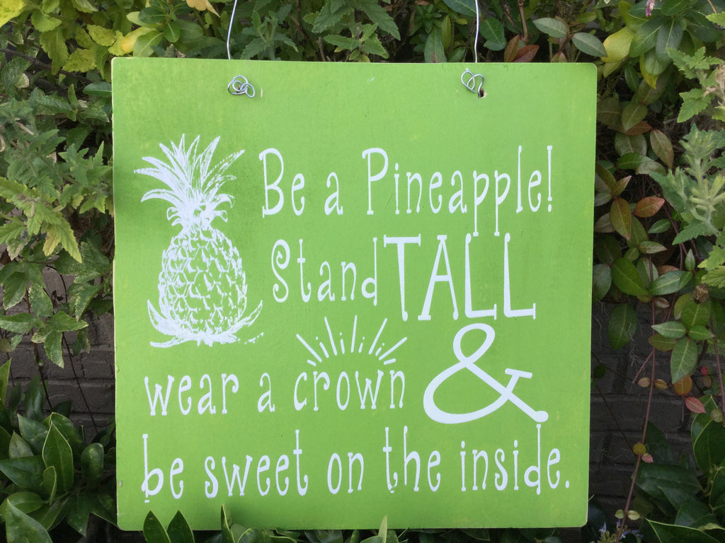 12x12 Wooden Sign - Be a Pineapple