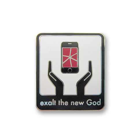 Exalt the new God Lapel Pins