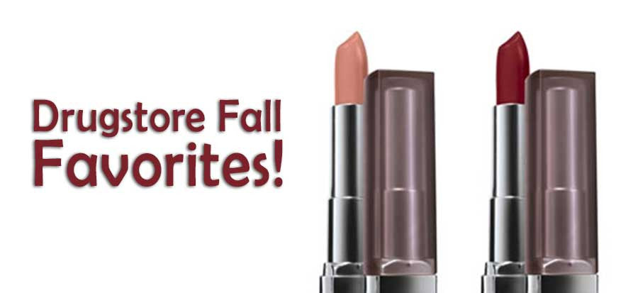 DRUGSTORE FALL FAVORITES!