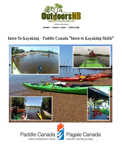 Intro to Kayaking Skills - Paddle Canada Intro to Kayaking