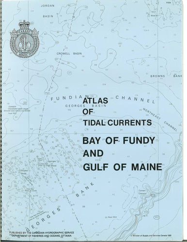 P241 - Atlas of Tidal Currents Bay of Fundy & Gulf of Maine