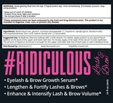Ridiculous Lash & Brow™ - Eyelash & Eyebrow Growth Serum