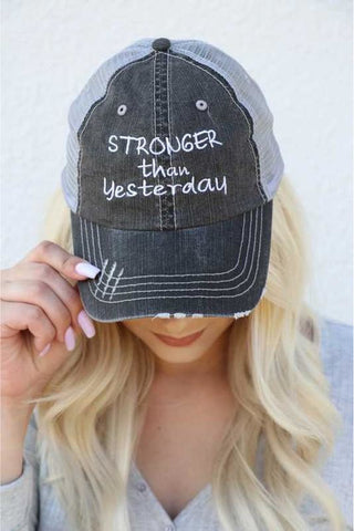 Stronger Than Yesterday Embroidered Trucker Hat