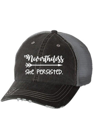 Nevertheless She Persisted Embroidered Trucker Hat