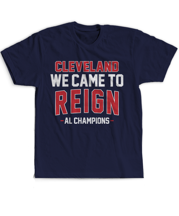We Came To Reign - AL Champions