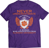Never Underestimate The Power Of A Woman - Clemson Tigers