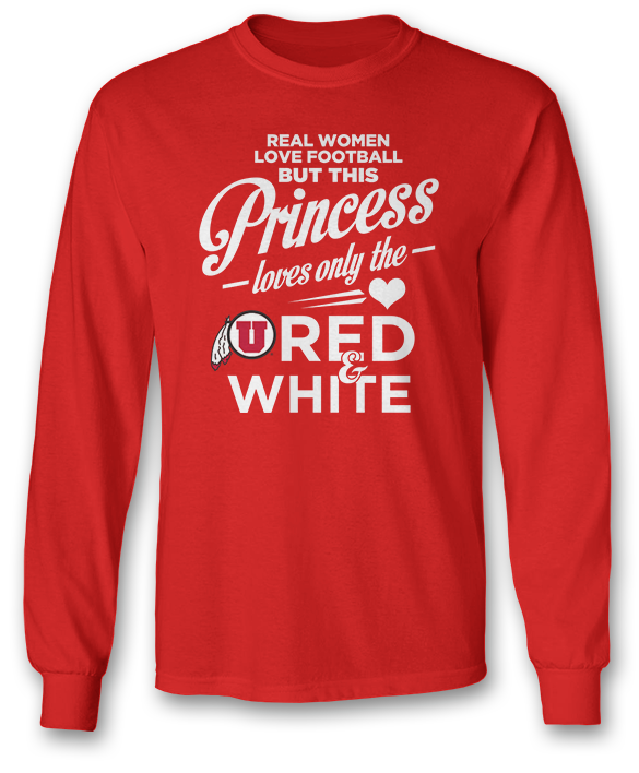 This Princess Loves Only The - Utah Utes