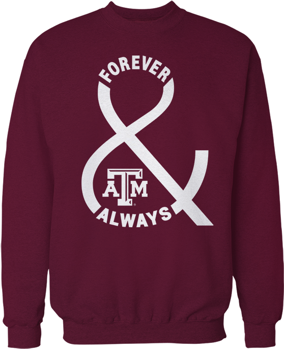 Forever & Always - Texas A&M Aggies