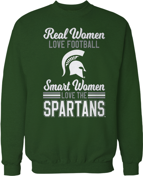 Real Women Love Football, Smart Women Love - Michigan State Spartans