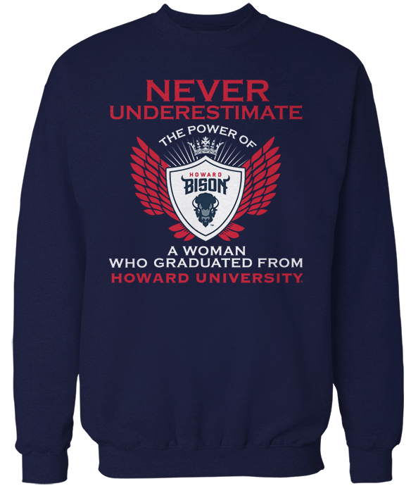 Never Underestimate A Woman - Howard Bison