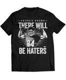 There Will Be Haters - Antonio Brown