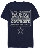 Warning Do Not Disturb - Dallas Cowboys