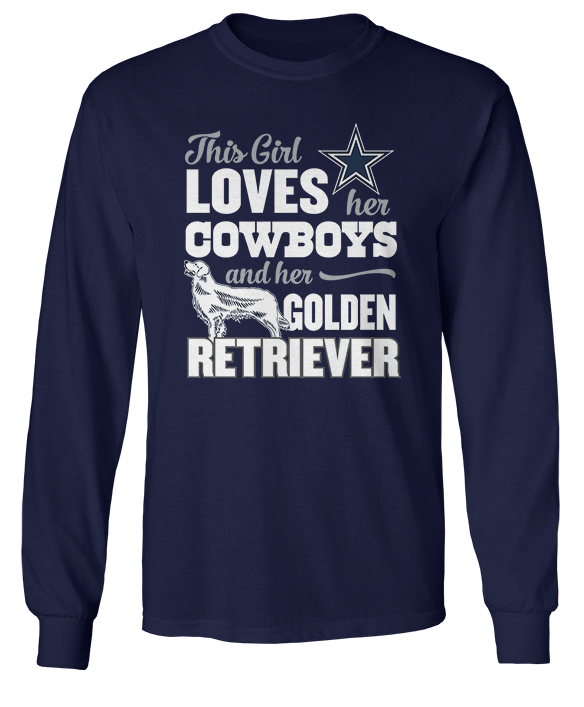 This Girl Loves Her Dog (Golden Retriever) - Dallas Cowboys