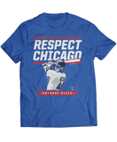Respect Chicago - Anthony Rizzo