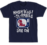 Hush Y'all - Ole Miss Rebels