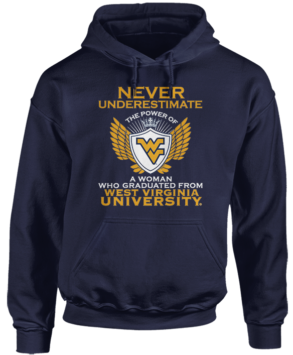Never Underestimate The Power Of A Woman - West Virginia Mountaineers