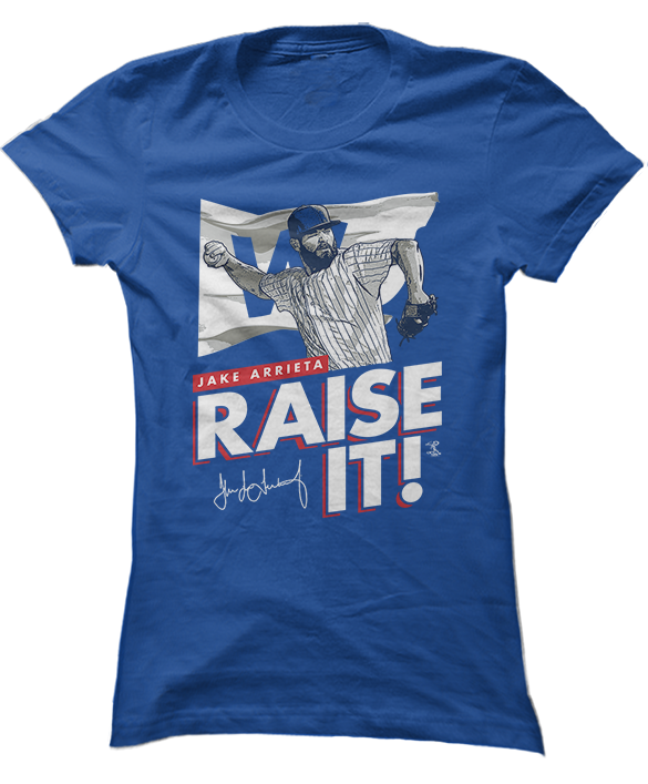 Raise It - Jake Arrieta