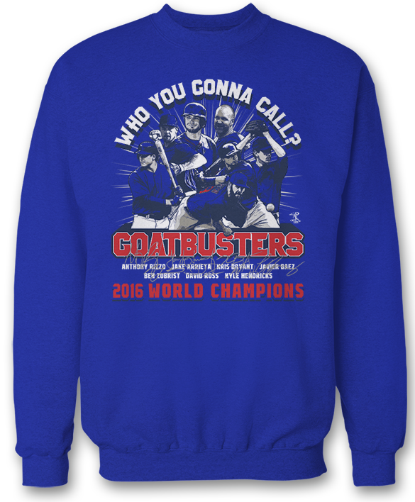 Who You Gonna Call? GOATBUSTERS! (2016 World Champions) -  Jake Arrieta