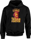 May Live In Illinois But Trojan Forever - USC Trojans