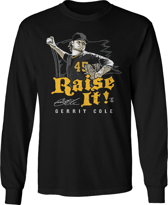 Raise It! - Gerrit Cole