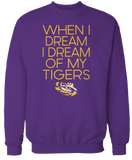 When I Dream I Dream Of - LSU Tigers