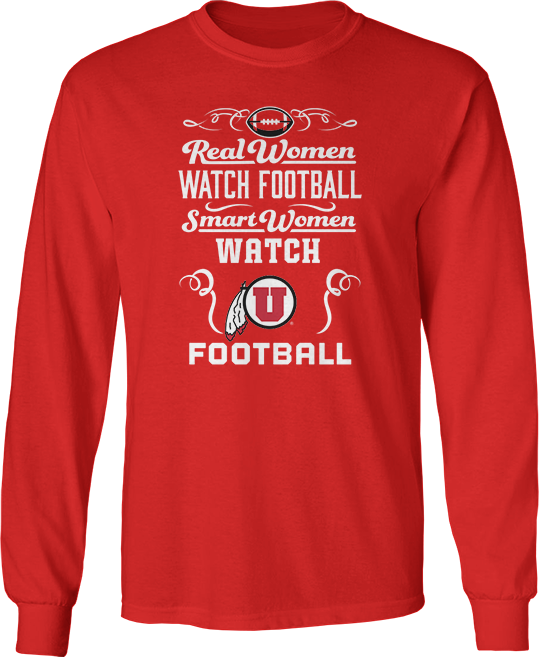 Real Women Watch Football, Smart Women Watch - Utah Utes