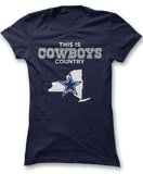 This Is Cowboys Country - New York - Dallas Cowboys