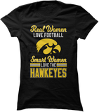 Real Women Love Football But Smart Women Love - Iowa Hawkeyes