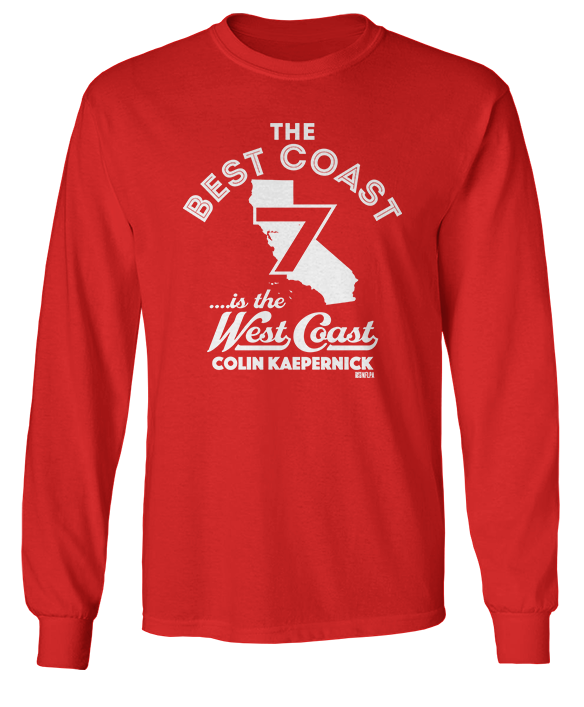 The Best Coast Is The West Coast - Colin Kaepernick