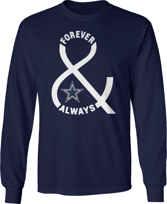 Forever & Always - Dallas Cowboys