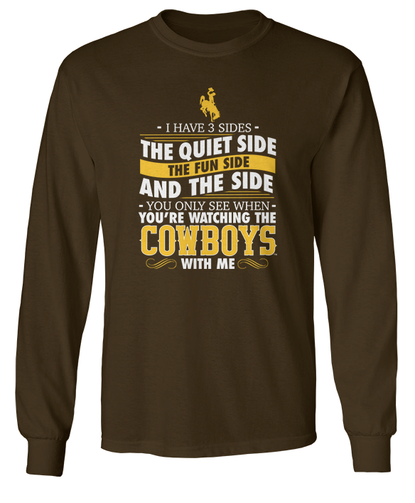 I Have 3 Sides - Wyoming Cowboys