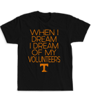 When I Dream I Dream of My - Tennessee Volunteers