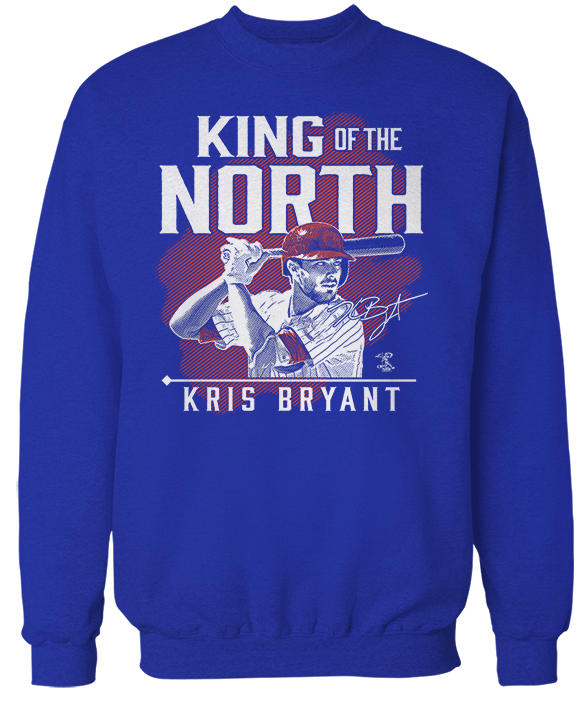 King Of The North - Kris Bryant
