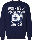 Hush Y'all - Dallas Cowboys