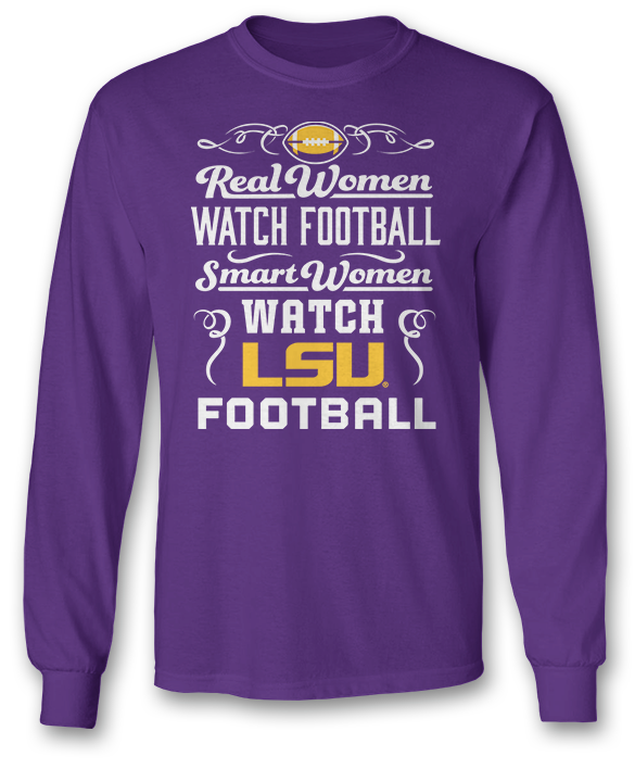 Real Women Watch Football, Smart Women Watch - LSU Tigers