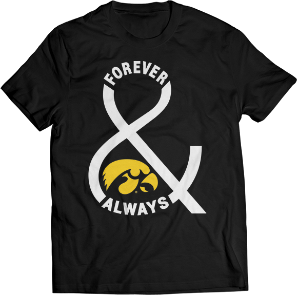 Forever & Always - Iowa Hawkeyes