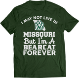 May Not Live There But Fan Forever - Northwest Missouri State Bearcats