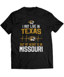 May Live In Texas But My Heart Is In - Mizzou Tigers