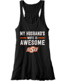 My Husband's Wife Is Awesome - Oklahoma State Cowboys