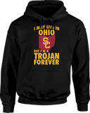 May Live In Ohio But Trojan Forever - USC Trojans